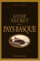 Couverture Guide secret de la Pays Basque Editions Ouest-France 2017