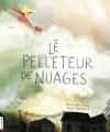 Couverture Le pelleteur de nuages Editions La courte échelle 2018