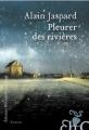 Couverture Pleurer des rivières Editions Héloïse d'Ormesson 2018