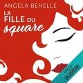 Couverture La fille du square Editions Audible studios 2019