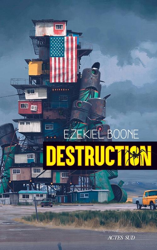 Couverture Trilogie des araignées, tome 3 : Destruction
