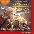 Couverture Les mondes d'Ewilan, tome 3 : Les tentacules du mal Editions Audiolib 2018