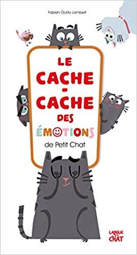 Couverture Le cache-cache des émotions de Petit Chat