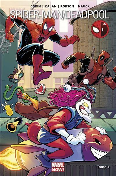 Couverture Spider-Man / Deadpool, tome 4 : Pas de quoi rire