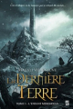 Couverture La Dernière terre, tome 1 : L'enfant Merehdian Editions de l'Homme Sans Nom 2012