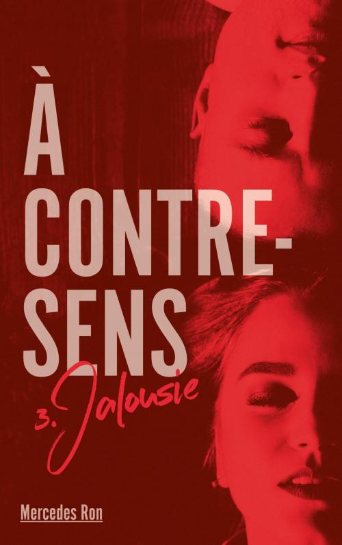 Couverture À contre-sens, tome 3 : Jalousie
