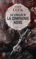 Couverture Les annales de la Compagnie noire, tome 01 : La Compagnie noire Editions J'ai Lu (S-F / Fantasy) 2018