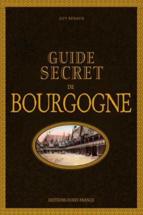Couverture Guide secret de Bourgogne