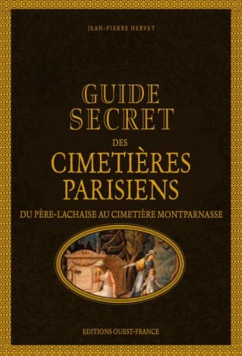 Couverture Guide secret des cimetières parisiens