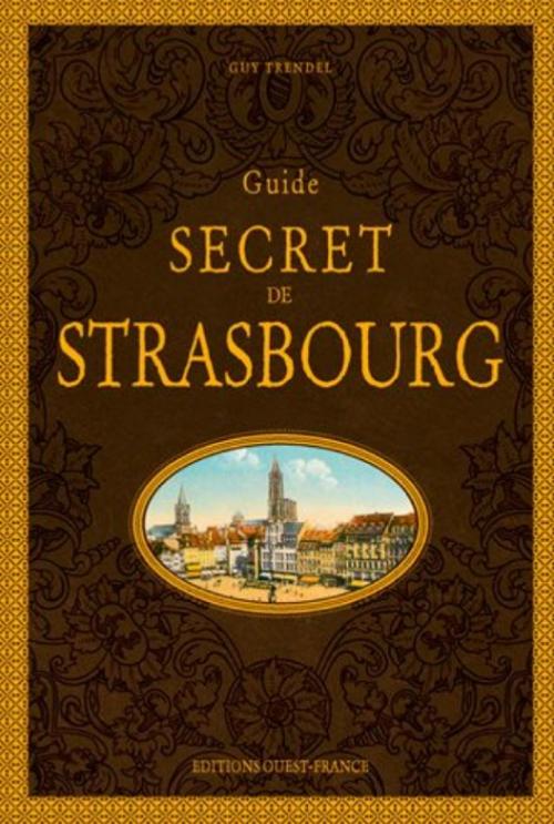 Couverture Guide secret de Strasbourg