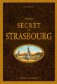 Couverture Guide secret de Strasbourg Editions Ouest-France 2018