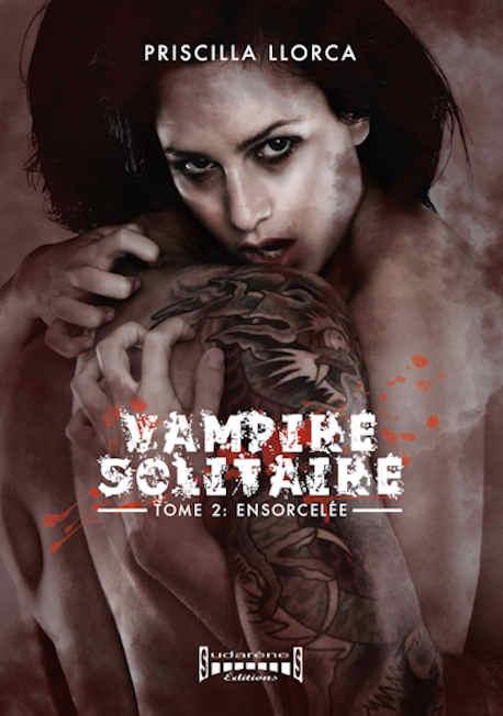 Couverture Vampire solitaire tome 2 : Ensorcelée