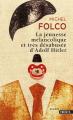 Couverture La Jeunesse mélancolique et très désabusée d'Adolf Hitler Editions Points (Grands romans) 2011