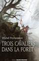 Couverture Trois cavaliers dans la forêt Editions Ouest-France 2017
