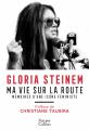 Couverture Ma vie sur la route : Mémoires d'une icône féministe Editions HarperCollins 2019