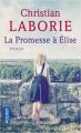 Couverture La promesse à Elise Editions Pocket 2019