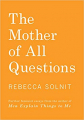 Couverture La mère de toutes les questions Editions Haymarket Books 2017