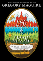 Couverture Egg & Spoon Editions Candlewick Press 2015