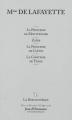 Couverture La Princesse de Montpensier, Zaïde, La Princesse de Clèves, La Comtesse de Tende Editions Le Figaro (La Bibliothèque idéale de Jean d'Ormesson) 2010