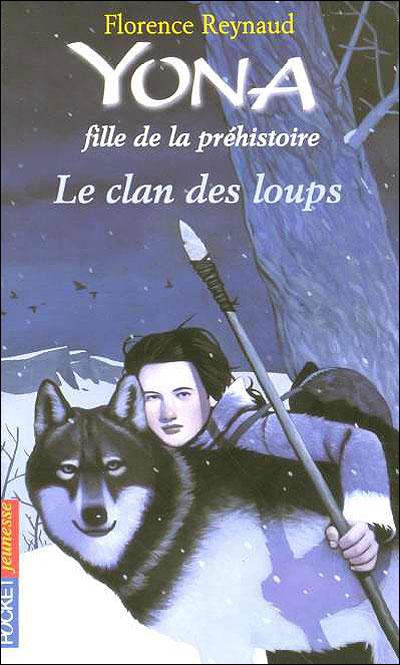 Couverture Yona fille de la préhistoire, tome 01 : Le clan des loups
