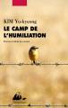 Couverture Le camp de l'humiliation Editions Philippe Picquier (Corée) 2019