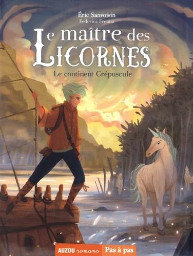 Couverture Le maître des licornes, tome 2 : Le continent crépuscule