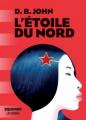 Couverture L'étoile du Nord Editions Les arènes 2019