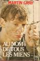 Couverture Au nom de tous les miens Editions France Loisirs (Romans historiques) 1984