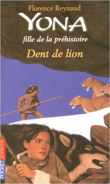 Couverture Yona fille de la préhistoire, tome 02 : Dent de lion