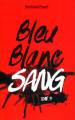 Couverture Bleu blanc sang, tome 3 : Sang Editions France Loisirs 2016