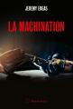 Couverture La machination Editions Slatkine 2019