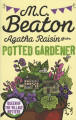Couverture Agatha Raisin enquête, tome 03 : Pas de pot pour la jardinière Editions Constable 2015