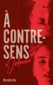 Couverture À contre-sens, tome 3 : Jalousie Editions Hachette (Hors-série) 2019
