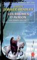 Couverture Les Dames du lac, tome 2 : Les Brumes d'Avalon Editions Le Livre de Poche 1987