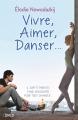 Couverture Vivre, Aimer, Danser... Editions Dreamland 2019