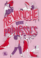 Couverture La Revanche des princesses Editions Poulpe fictions 2019