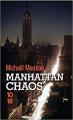 Couverture Manhattan Chaos Editions 10/18 (Grands détectives) 2019