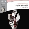 Couverture Le cycle des robots, tome 1 : Les robots / I, robot Editions Gallimard  (Ecoutez lire) 2019