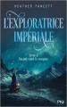Couverture L'exploratrice impériale, tome 1 : Quand vient la tempête Editions Pocket (Jeunes adultes) 2019
