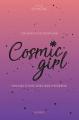 Couverture Comment devenir une Cosmic girl : Manuel d'une sorcière moderne Editions Hachette (Pratique) 2019