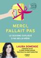 Couverture Merci, fallait pas : Le sexisme expliqué à ma belle-mère Editions First 2019