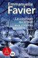 Couverture Le courage qu'il faut aux rivières Editions A vue d'oeil (20) 2017