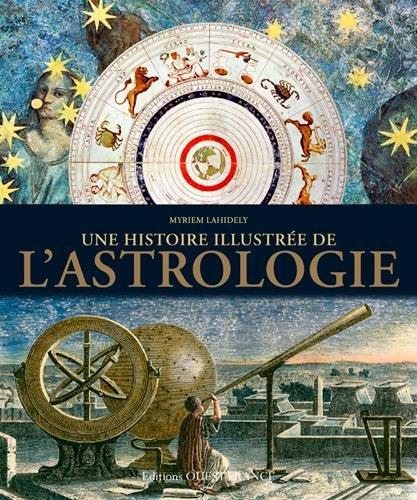 Couverture Une histoire illustrée de l'Astrologie