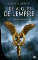 Couverture Les Aigles de l'Empire, tome 1 : L'Aigle de la Légion Editions Bragelonne 2019