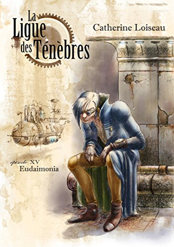 Couverture La ligue des ténèbres, tome 15 : Eudaimonia
