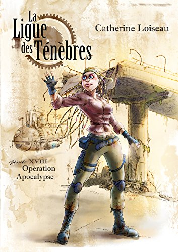 Couverture La ligue des ténèbres, tome 18 : Opération Apocalypse
