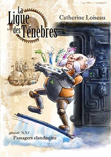 Couverture La ligue des ténèbres, tome 21 : Passagers clandestins