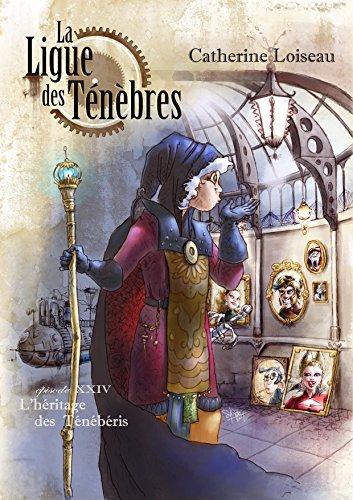 Couverture La ligue des ténèbres, tome 24 : L'Héritage des Ténébéris