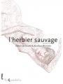 Couverture L'herbier sauvage, tome 2 Editions Soleil (Noctambule) 2019