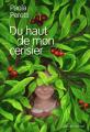 Couverture Du haut de mon cerisier Editions Gallimard  (Jeunesse) 2019